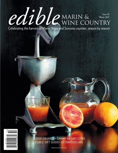 Edible Marin & Wine Country cover #28 - Winter 2015