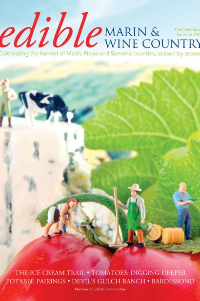 Edible Marin & Wine Country, Cover #1, Summer 2009 Premiere Issue
