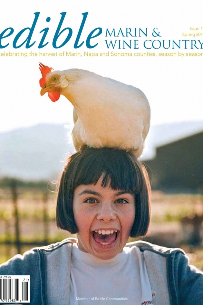 Edible Marin & Wine Country, Cover #13, Spring 2012 Issue