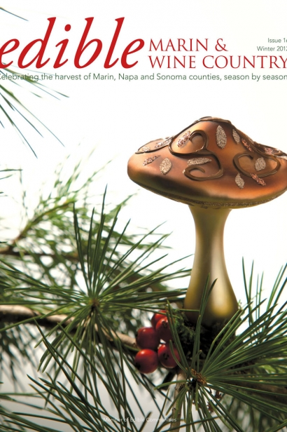 Edible Marin & Wine Country, Cover #16, Winter 2012 Issue