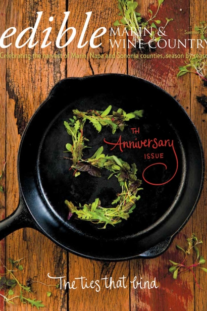 Edible Marin & Wine Country, Cover #22, Summer 2014 Fifth Anniversary Issue