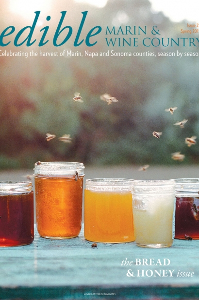 Edible Marin & Wine Country, Cover #25, Spring 2015 The Bread & Honey Issue