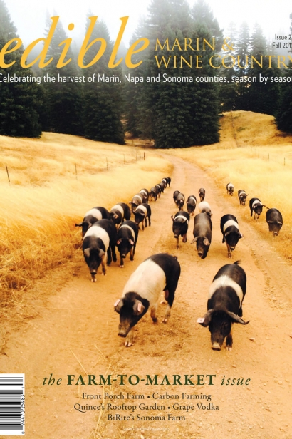 Edible Marin & Wine Country, Cover #27, Fall 2015 Farm-to-Market Issue