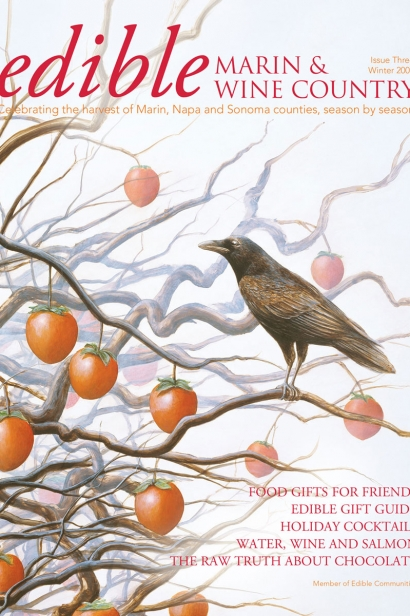 Edible Marin & Wine Country, Cover #3, Winter 2009 Issue