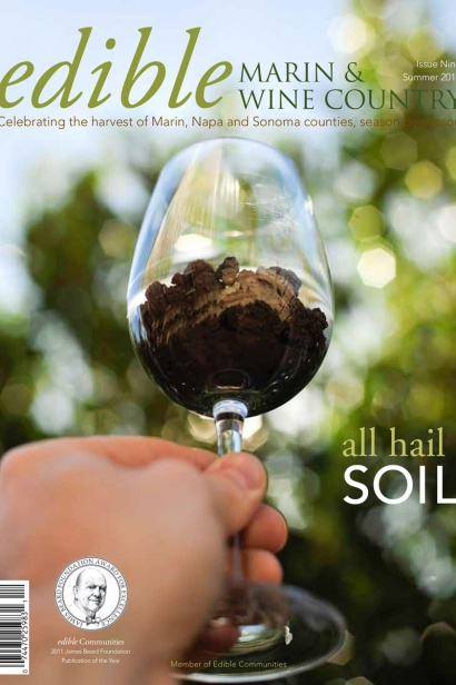 Edible Marin & Wine Country, Cover #9, Summer 2011 All Hail Soil Issue