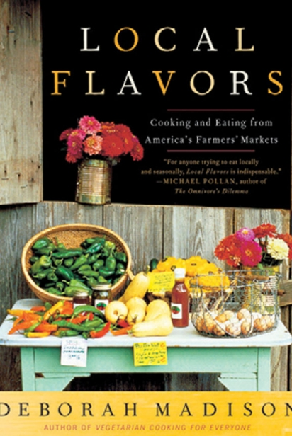 Deborah Madison's Local Flavors book cover