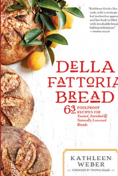 Della Fattoria Bread: 63 Foolproof Recipes for Yeasted, Enriched & Naturally Leavened Breads